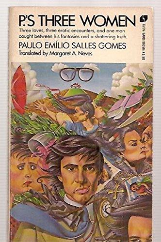 P's Three Women: Paulo E. Gomes;