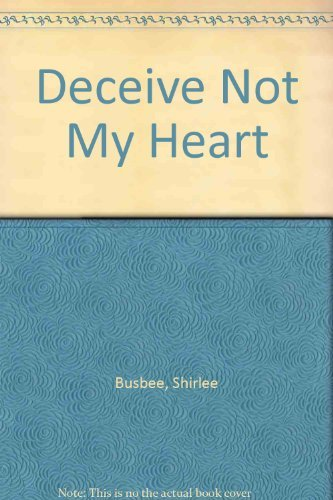 9780380866458: Deceive Not My Heart