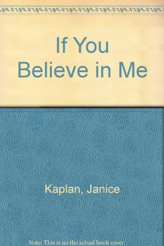 9780380872138: If You Believe in Me