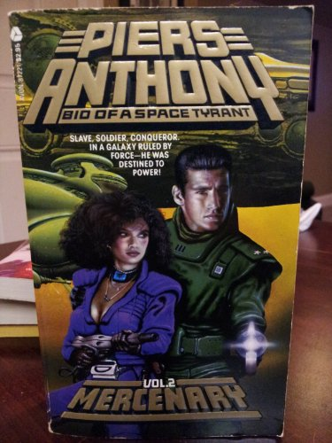 Mercenary (Bio of a Space Tyrant, Vol.: Anthony, Piers
