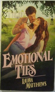 Emotional Ties: Matthews, Laura