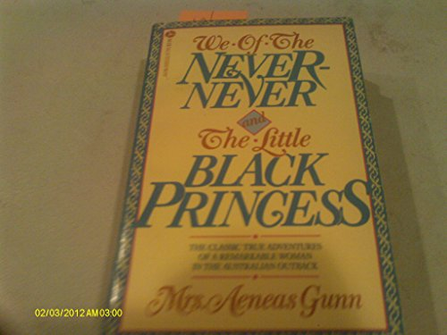 9780380877911: We of the Never-Never and the Little Black Princess