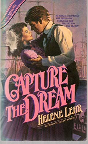 Capture the Dream: Helene M. Lehr