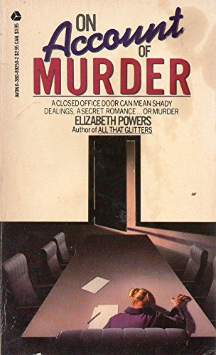On Account of Murder: Powers, Elizabeth