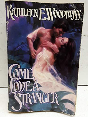 9780380893003: Come Love a Stranger