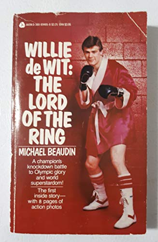 Willie de Wit : Lord of the: Beaudin, Michael