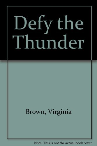 Defy the Thunder: Brown, Virginia
