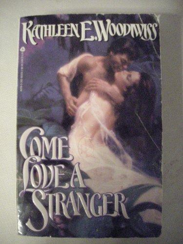 9780380895441: Come Love a Stranger
