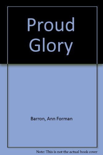 9780380895991: Proud Glory