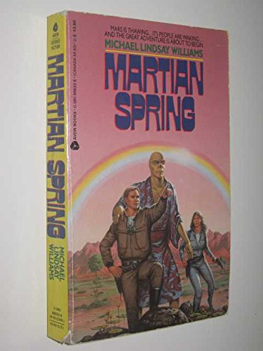 Martian Spring: Williams, Michael Lindsay
