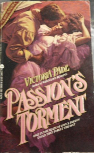 Passion's Torment (0380896818) by Victoria Pade