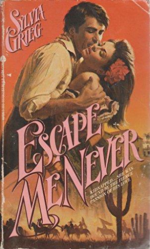 Escape Me Never: Greig, Sylvia