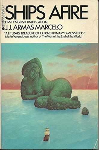 Ships Afire: Armas Marcelo, J. J.