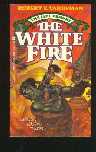 9780380898015: The White Fire (Jade Demons)