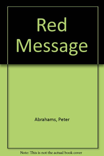 Red Message (0380898039) by Peter Abrahams