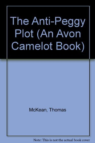 9780380898077: The Anti-Peggy Plot (An Avon Camelot Book)