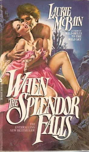 When the Splendor Falls (0380898268) by Laurie McBain