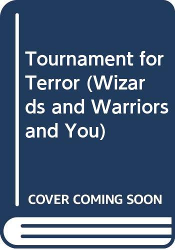 9780380899470: Tournament for Terror (Wizards and Warriors and You)