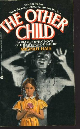 The Other Child (0380899507) by Michael Hale