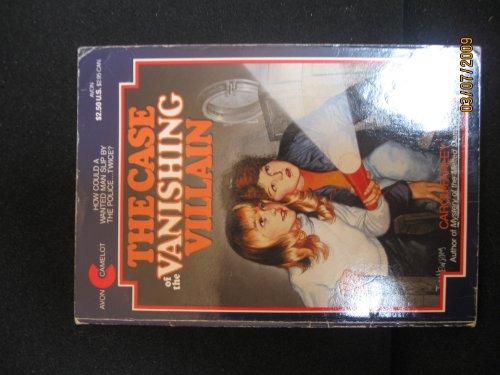 9780380899593: The Case of the Vanishing Villain (An Avon Camelot Book)