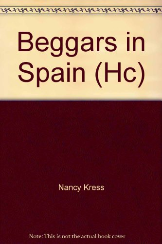 9780380972159: Beggars in Spain (Hc) (Beggars Trilogy)