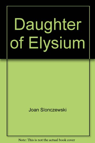 9780380972227: Daughter of Elysium