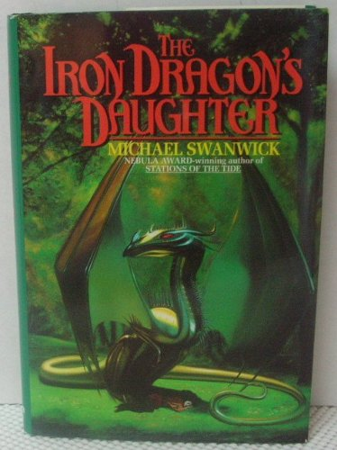 9780380972333: The Iron Dragon's Daughter