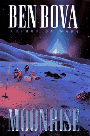 Moonrise: Ben Bova