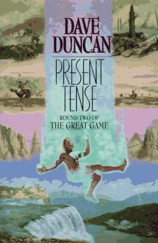 Present Tense: Round Two of the Great Game (0380973251) by Dave Duncan