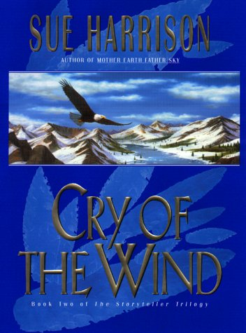 9780380973712: Cry of the Wind (Storyteller Trilogy, Book 2)