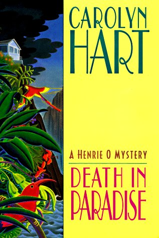 Death in Paradise: Henrie O Mysteries (4): Hart, Carolyn G