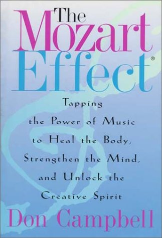9780380974184: The Mozart Effect: Tapping the Power of Music to Heal the Body, Strengthen the Mind and Unlock the Creative Spirit