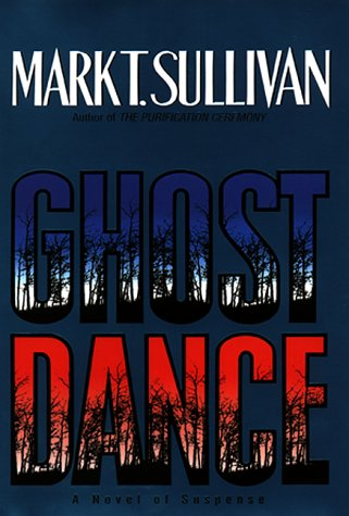 Ghost Dance (Signed): Sullivan, Mark T.