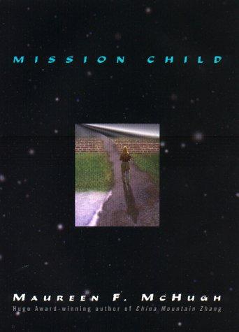 9780380974566: Mission Child