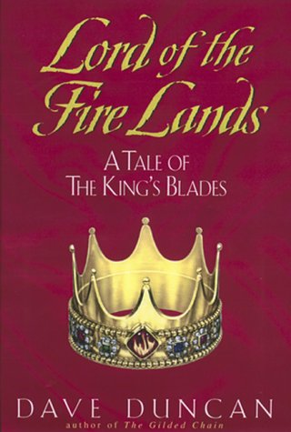 Lord of the Fire Lands:: A Tale of the King's Blades: Duncan, Dave