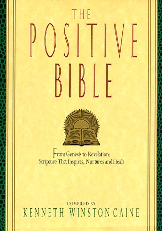 9780380974719: The Positive Bible:: From Genesis To Revelation: Scripture That Inspires, Nurtures And Heals