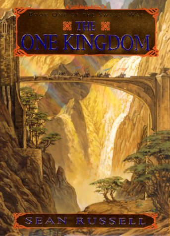 The One Kingdom (The Swans' War, Book 1) (0380974894) by Russell, Sean