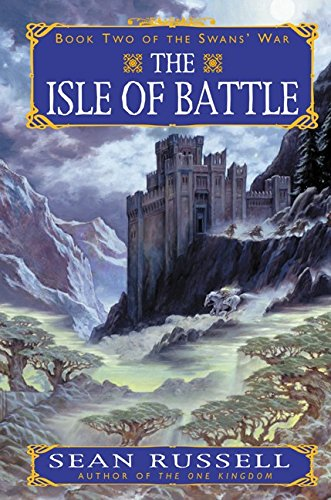 The Isle of Battle: Book Two of the Swans' War: Russell, Sean