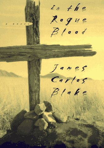 In the Rogue Blood: Blake, James Carlos