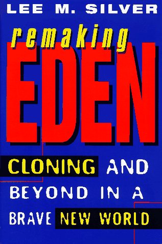 9780380974948: Remaking Eden: Cloning and Beyond in a Brave New World