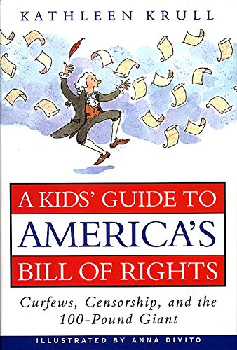 A Kids Guide to Americas Bill of: Krull, Kathleen