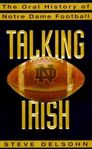 9780380975044: Talking Irish: The Oral History of Notre Dame Football