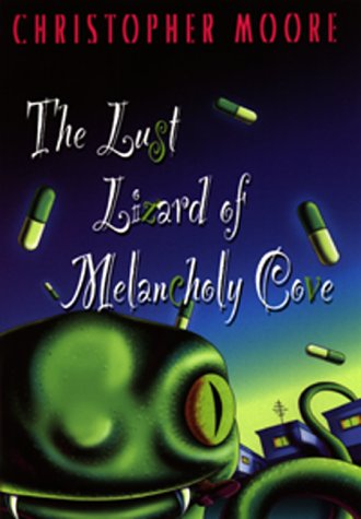 9780380975068: The Lust Lizard of Melancholy Cove