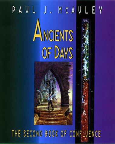 ANCIENT OF DAYS: McAuley, Paul J.
