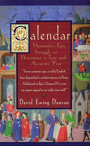 9780380975280: Calendar: Humanity's Epic Struggle to Determine a True and Accurate Year