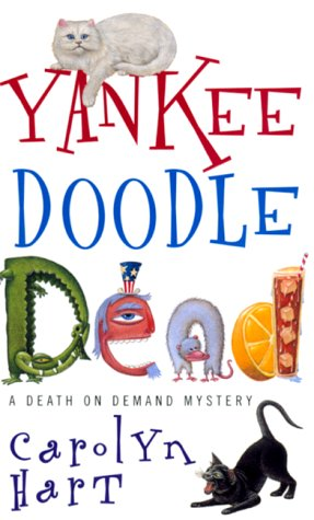 Yankee Doodle Dead (Death on Demand Mysteries, No. 10): Hart, Carolyn
