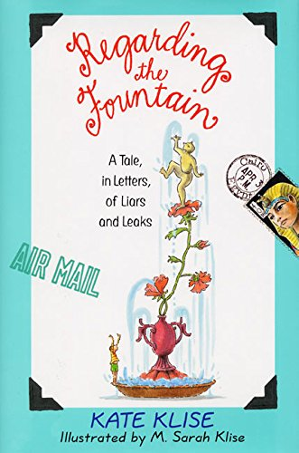 9780380975389: Regarding the Fountain: A Tale, in Letters, of Liars and Leaks