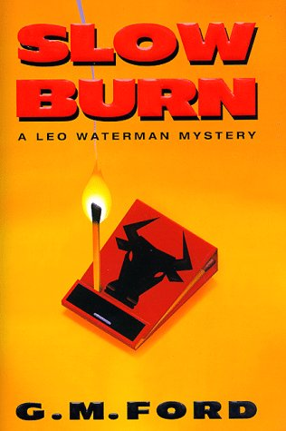 Slow Burn 9780380975563 When Leo Goldman is hired to keep an eye on two steakhouse competitors during a restaurant convention, he assembles his surveillance tea