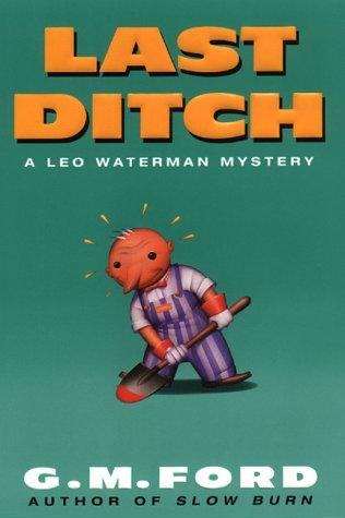 9780380975570: Last Ditch: A Leo Waterman Mystery