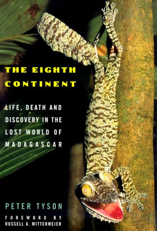 The Eighth Continent: On the Trail of the Extraordinary in Madagascar